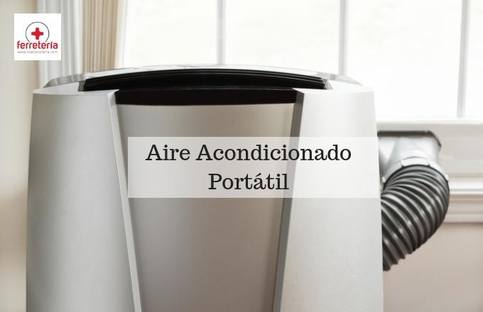 Aire acondicionado portátil: ¿Qué saber antes de comprar?
