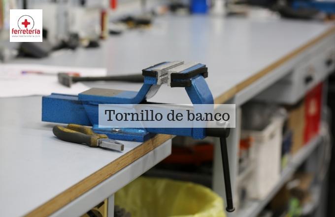 Tornillo de banco: un amigo en tu taller