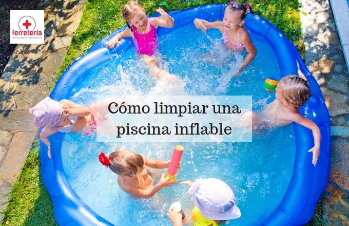 Como limpiar una piscina inflable