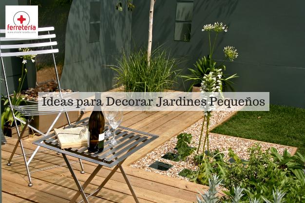 Ideas para Decorar Jardin Pequeño