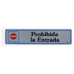 """Placa """"prohibida Entrada"""" Aluminio A1 Unidad"""